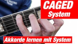 CAGED System Gitarre | Akkorde lernen mit System | Dur Akkorde Gitarre