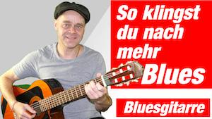 Blues Gitarre lernen | So klingt dein Gitarrenspiel nach mehr Blues | die einfachsten Tricks