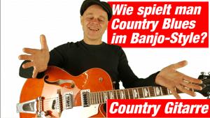 Country Gitarrenunterricht für Anfänger So spielt man Banjo Style Guitar Top 1