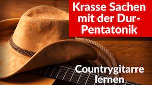 Mit der Dur Pentatonik krasse Sachen auf Gitarre spielen | Pentatonik Improvisation | Countrygitarre lernen | Dur Pentatonik Gitarre
