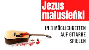 Jezus malusieńki pol. | Weihnachtslieder auf Gitarre spielen | Melodie | Akkorde | Instrumentalstück | So komponiert man Lieder