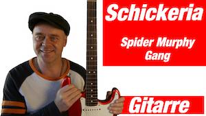 Schickeria Spider Murphy Gang Gitarre Noten und Tabs